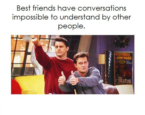 Best Friends Have...