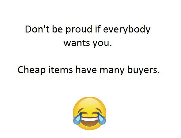 Don't Be Proud...