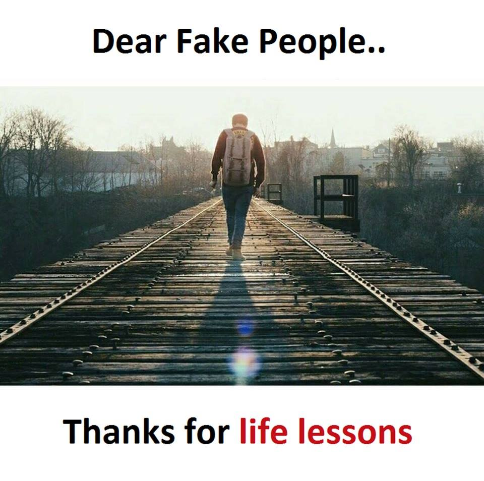 Dear Fake People...