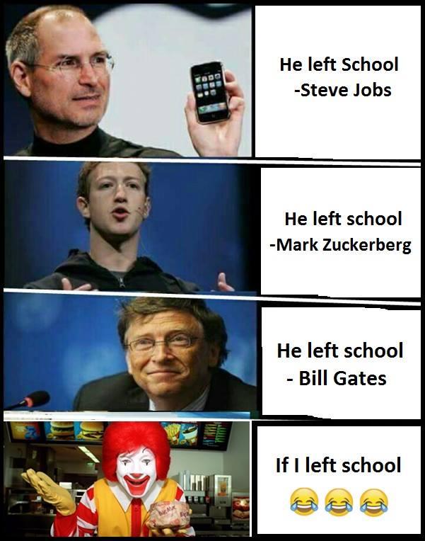 He Left School...