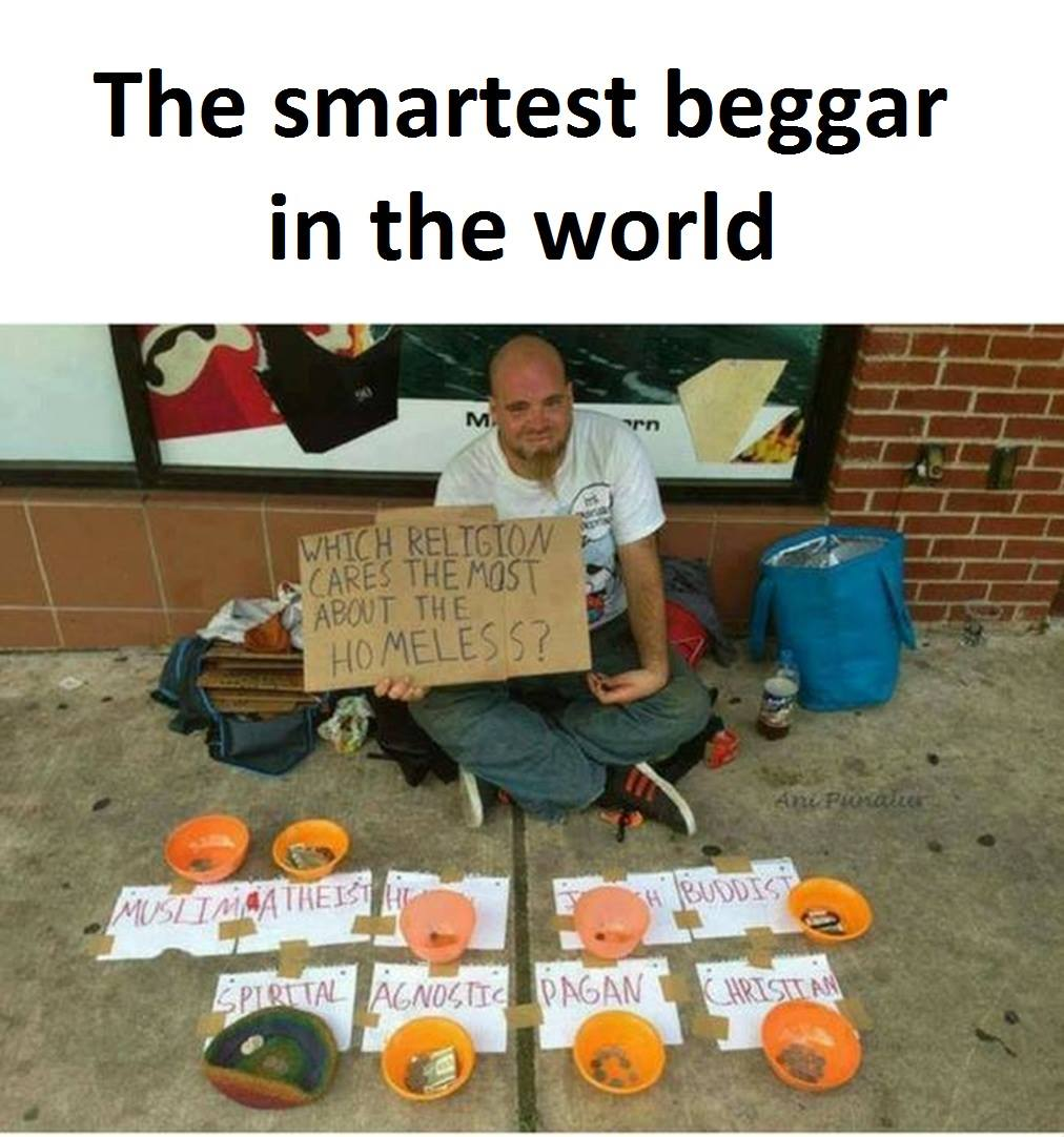 The Smartest Beggar...