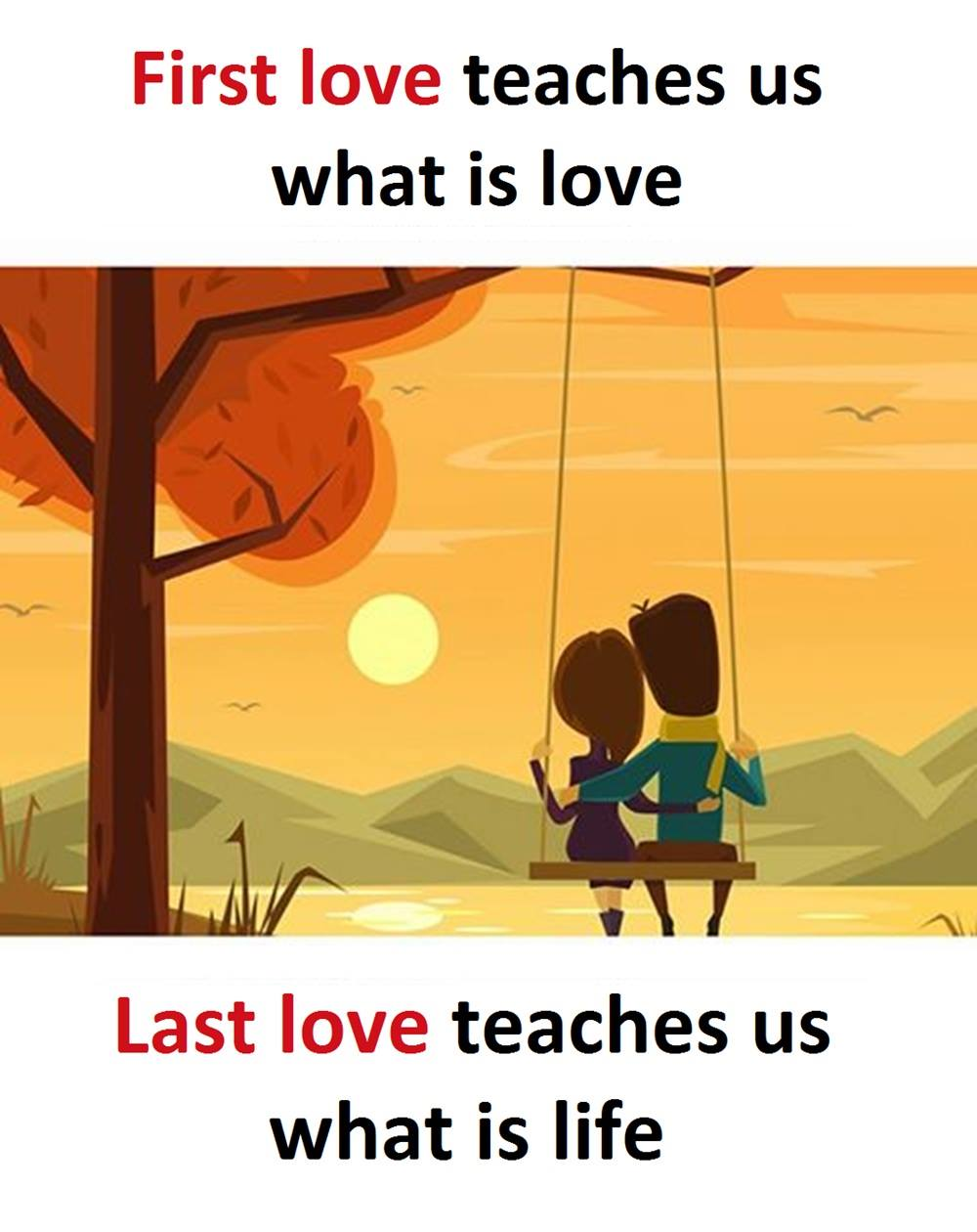 First Love Teaches...
