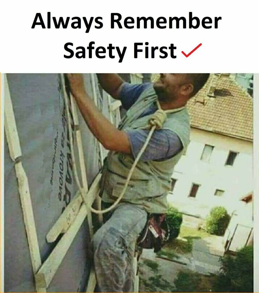 Always Remember Safety...