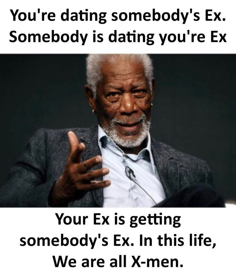 You're Dating Somebody's...