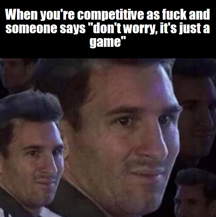 When Your Competitive...