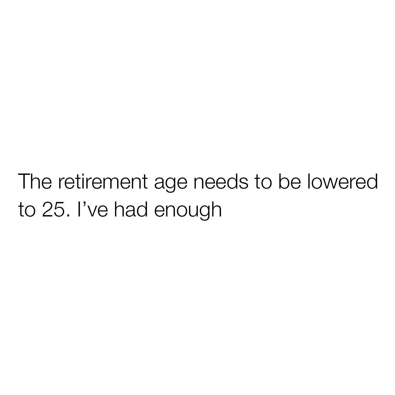 The Retirement Age...