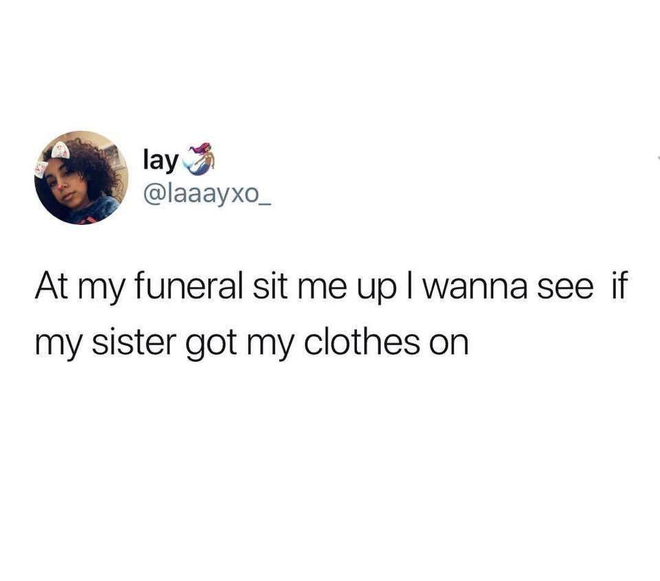At My Funeral...