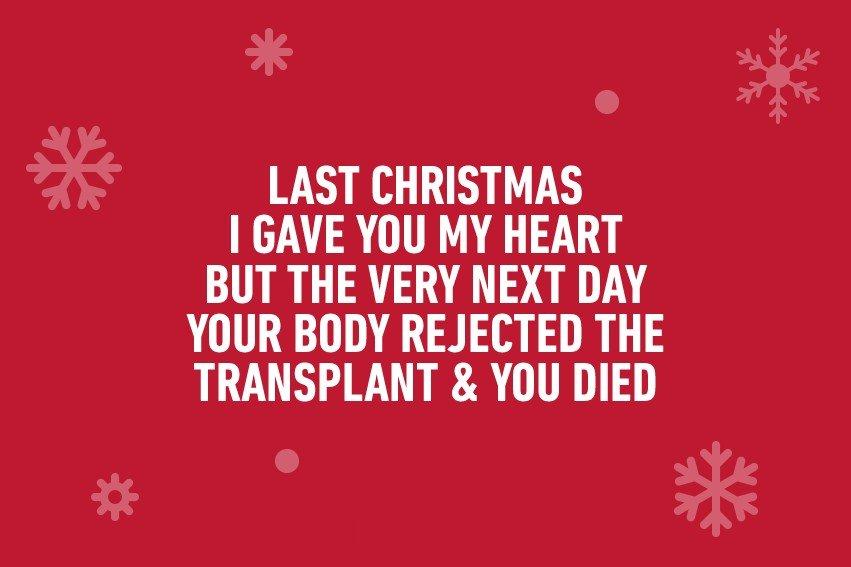 Last Christmas I...