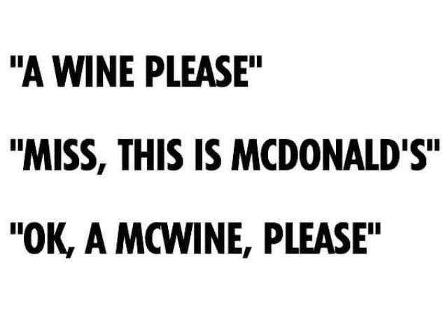 A Wine Please...