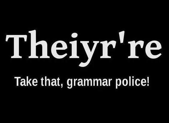 Take That, Grammar...