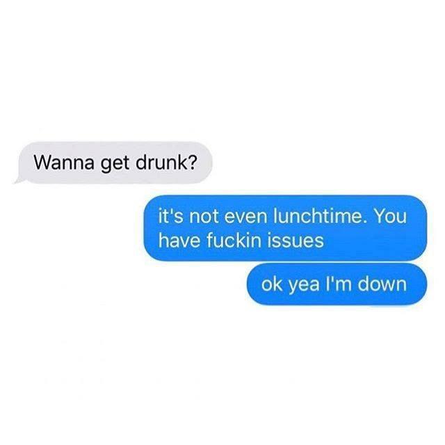 Wanna Get Drunk...