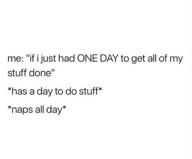Me: If I...