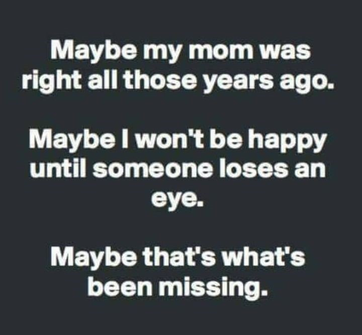Maybe My Mom...