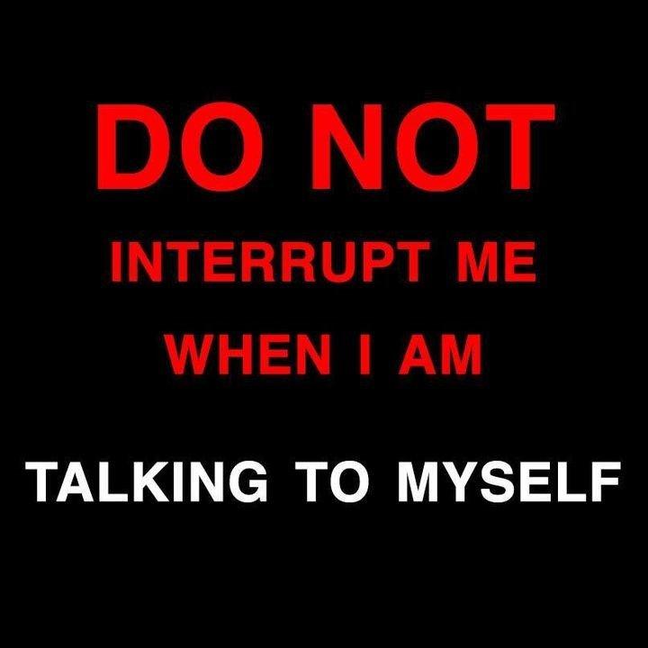 Do Not Interrupt...