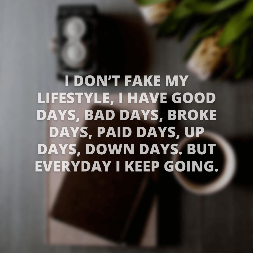 I Don't Fake...