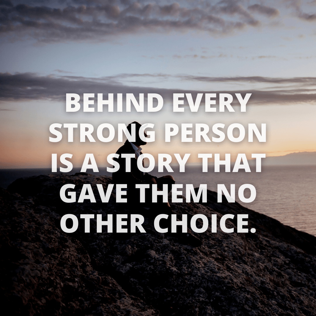 Behind Every Strong...