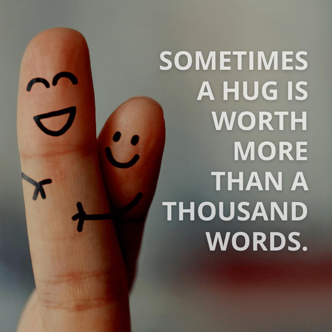 Sometimes A Hug...