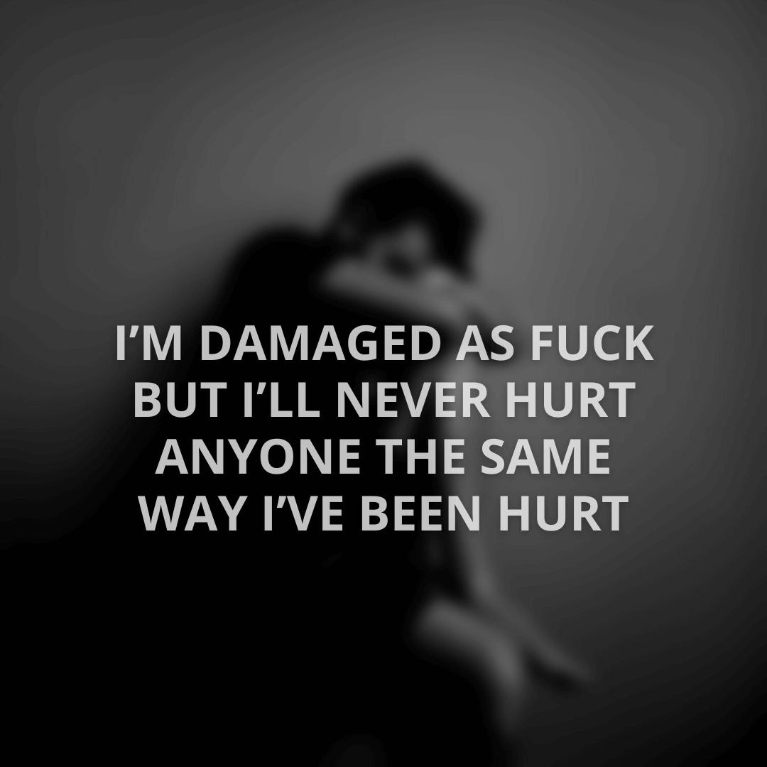 I'm Damaged As...