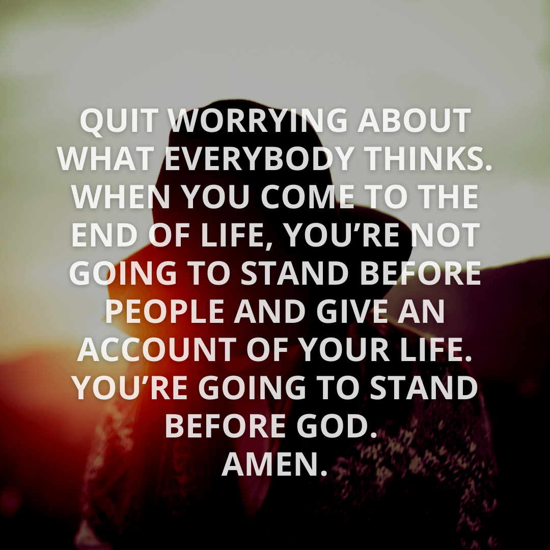 Quit Worrying About...