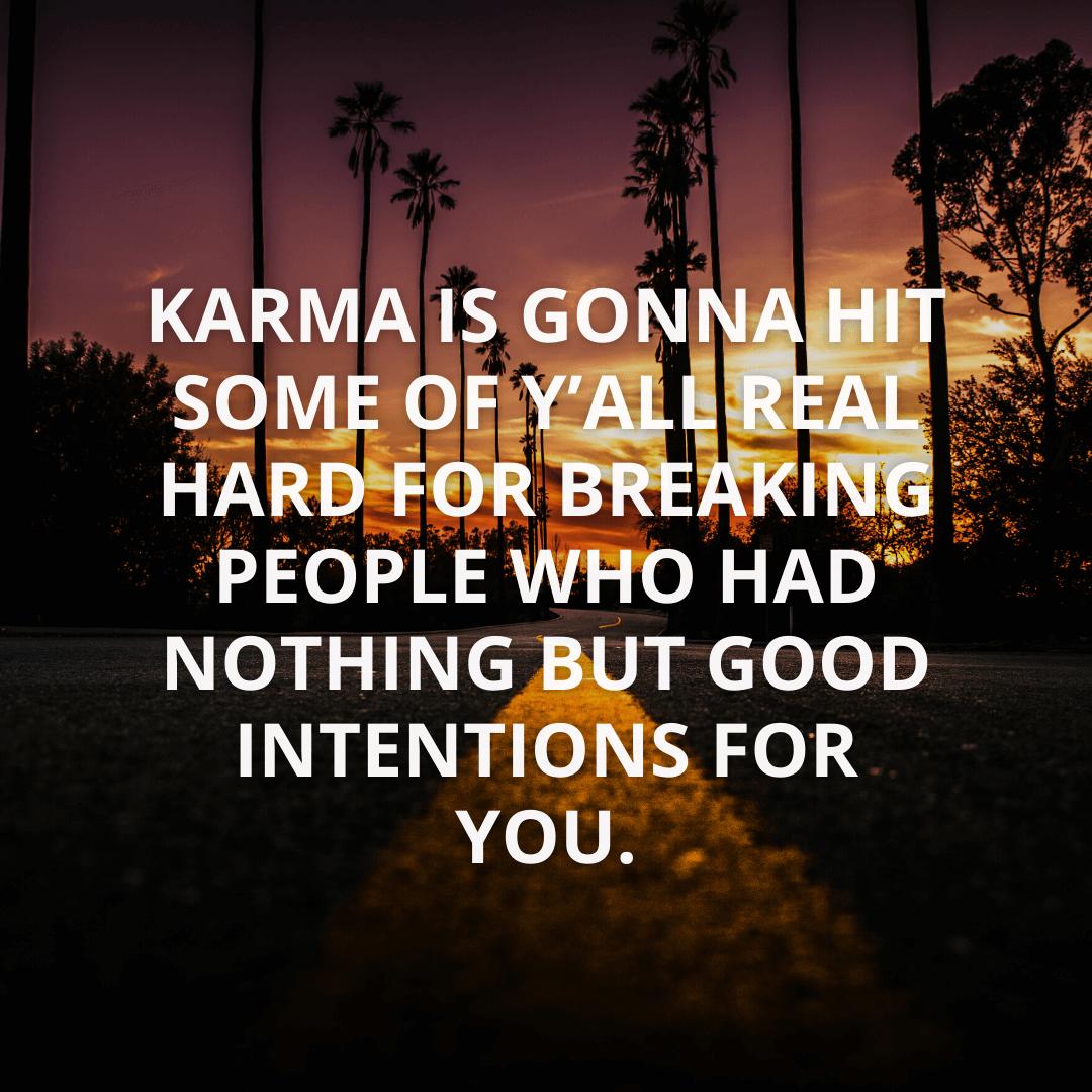 Karma Is Gonna...